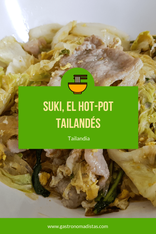 Descubre el suki, el hot-pot tailandés | Gastronomadistas