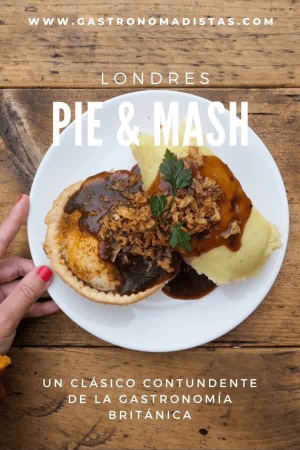"""Empanada con puré de patata o """"pie & mash"""": otro clásico sin pretensiones del Londres obrero que te dejará satisfecho sin vaciarte el bolsillo."""