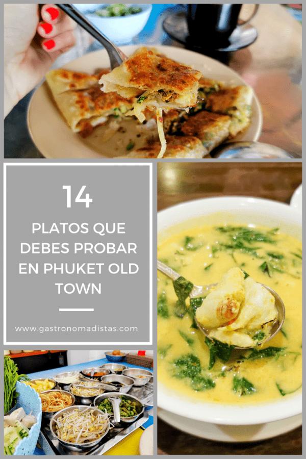 Comer en Phuket Old Town: 14 platos esenciales que debes probar para entender el pasado y el presente de la isla más grande de Tailandia | Gastronomadistas.